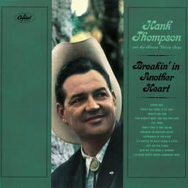 Breakin' In Another Heart 1965 Hank Thompson