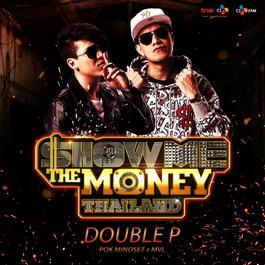 ฟังเพลงอัลบั้ม Double P (Show Me The Money Thailand)