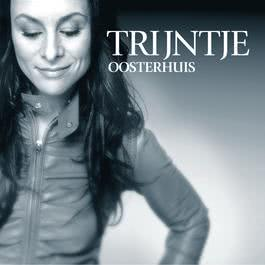 Whatever You Want 2003 Trijntje Oosterhuis