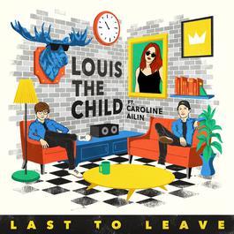 อัลบั้ม Last To Leave