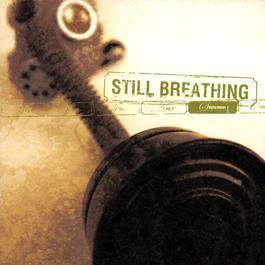 September 2002 Still Breathing