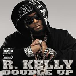 Double Up 2012 R. Kelly