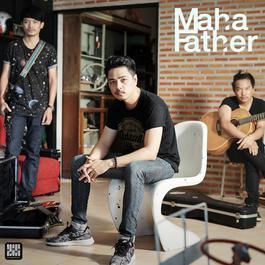 เพลง Mahafather