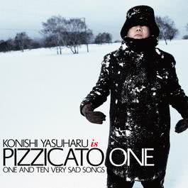 One And Ten Very Sad Songs 2011 PIZZICATO ONE