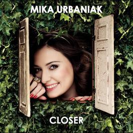 Closer 2009 Mika Urbaniak
