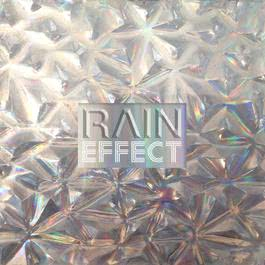 ฟังเพลงอัลบั้ม RAIN EFFECT