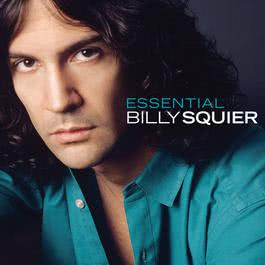 The Essential Billy Squier 2011 Billy Squier