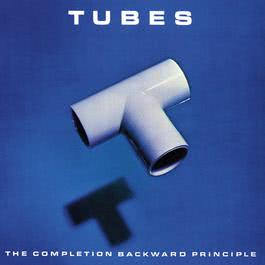 The Completion Backward Principle 2007 The Tubes