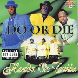 Headz Or Tailz 1998 Do Or Die