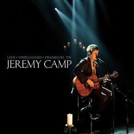 Live Unplugged 2005 Jeremy Camp