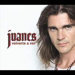 Volverte A Ver 2005 Juanes