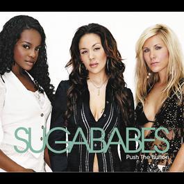 Push The Button 2006 Sugababes