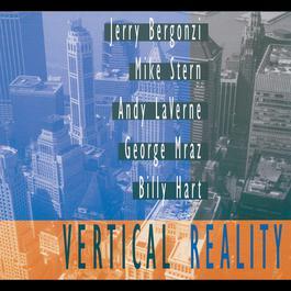 Vertical Reality 2005 Jerry Bergonzi