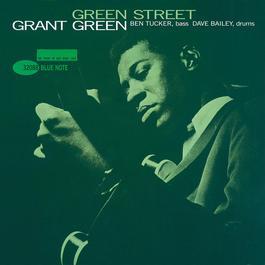 Green Street 2002 Grant Green