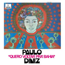 Quero Voltar Pra Bahia 2006 Paulo Diniz