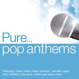 อัลบั้ม Pure... Pop Anthems