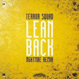 Lean Back 2017 Terror Squad