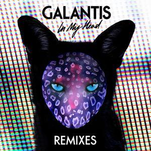 In My Head (Remixes) 2015 Galantis