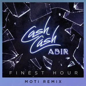 ฟังเพลงใหม่อัลบั้ม Finest Hour (feat. Abir) [MOTi Remix]