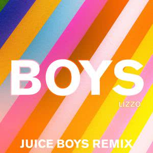 Boys (Juice Boys Remix) 2018 Lizzo