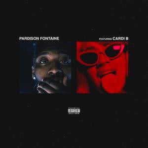 Backin' It Up (feat. Cardi B) 2018 Pardison Fontaine; Cardi B