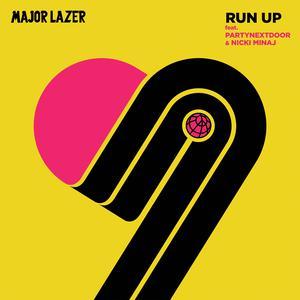 Run Up (feat. PARTYNEXTDOOR & Nicki Minaj) 2017 Major Lazer; PartyNextDoor ; Nicki Minaj