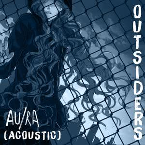 Outsiders (Acoustic) 2018 Au/Ra
