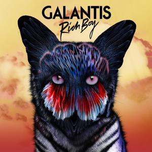 Rich Boy 2017 Galantis