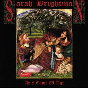 As I Came Of Age 1990 Sarah Brightman
