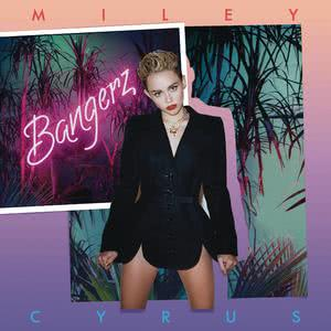 Bangerz (Deluxe Version) 2013 Miley Cyrus