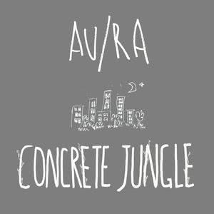 Concrete Jungle (Acoustic) 2016 Au/Ra