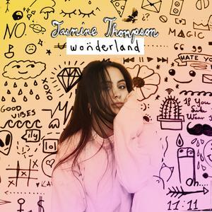 Wonderland EP 2017 Jasmine Thompson