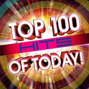 Top 100 Hits Of Today! 2011 Future Hit Makers