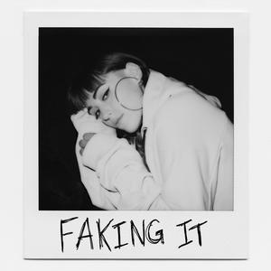 ฟังเพลงใหม่อัลบั้ม Faking It