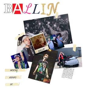 Ballin' 2018 NICECNX; AOFUFO; Lil DC