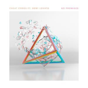No Promises (feat. Demi Lovato) 2017 Cheat Codes; Demi Lovato