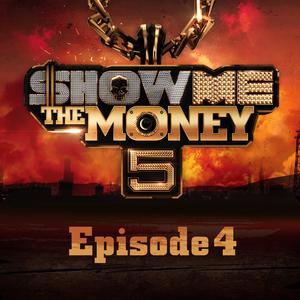 Show Me the Money 5 Episode 4 2016 Show me the money