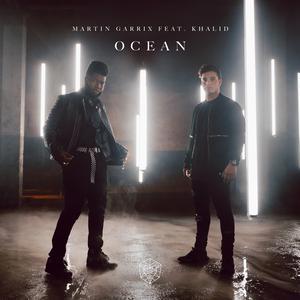 Ocean 2018 Martin Garrix; Khalid