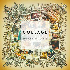 Collage EP 2016 The Chainsmokers