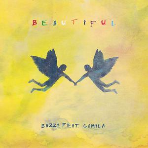 Beautiful (feat. Camila Cabello) 2018 Bazzi; Camila Cabello