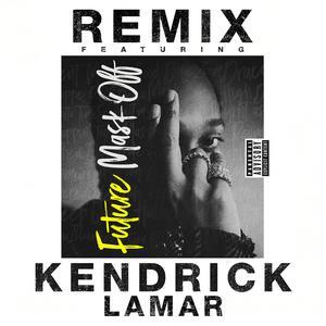 Mask Off (Remix) 2017 Future; Kendrick Lamar