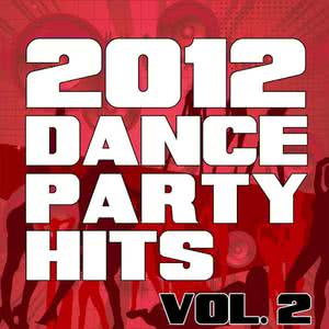 2012 Dance Party Hits, Vol. 2 2012 The Re-Mix Heroes
