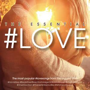 The Essential #LOVE 2017 Various Artists
