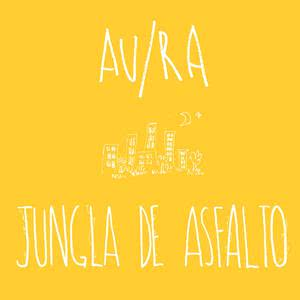 Jungla de Asfalto (Acústica) 2016 Au/Ra