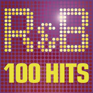 R&B - 100 Hits - The Greatest R n B album - 100 R & B Classics featuring Usher, Pitbull and Justin Timberlake 2013 Various Artists