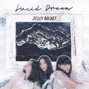 Lucid Dream 2017 Jelly Rocket