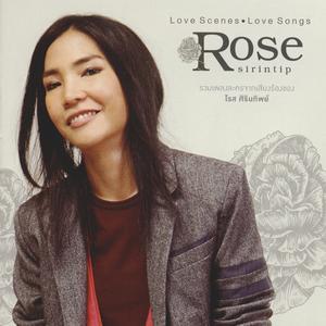 Love Scenes Love Songs Rose sirintip 2012 โรส ศิรินทิพย์
