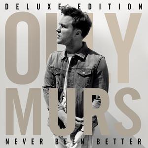 Never Been Better (Deluxe) 2014 Olly Murs