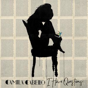 I Have Questions 2017 Camila Cabello