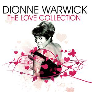 The Love Collection 2008 Dionne Warwick